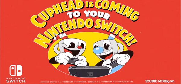 Cuphead llegará a Switch
