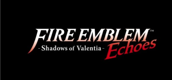Fire Emblem Echoes: Shadows of Valentia.
